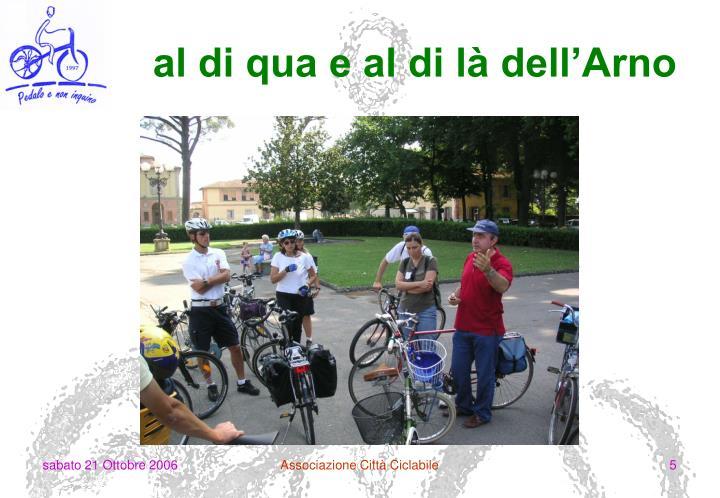 al di qua e al di là dell'Arno
