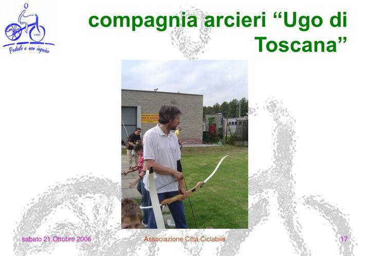"compagnia arcieri ""Ugo di Toscana"""