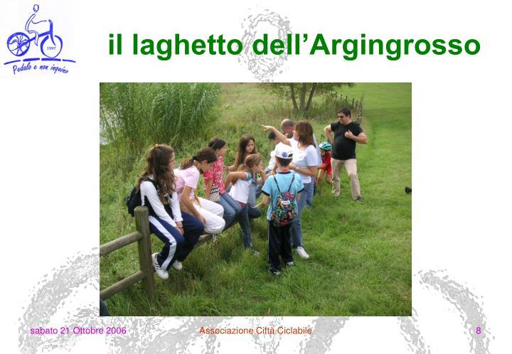 il laghetto dell'Argingrosso