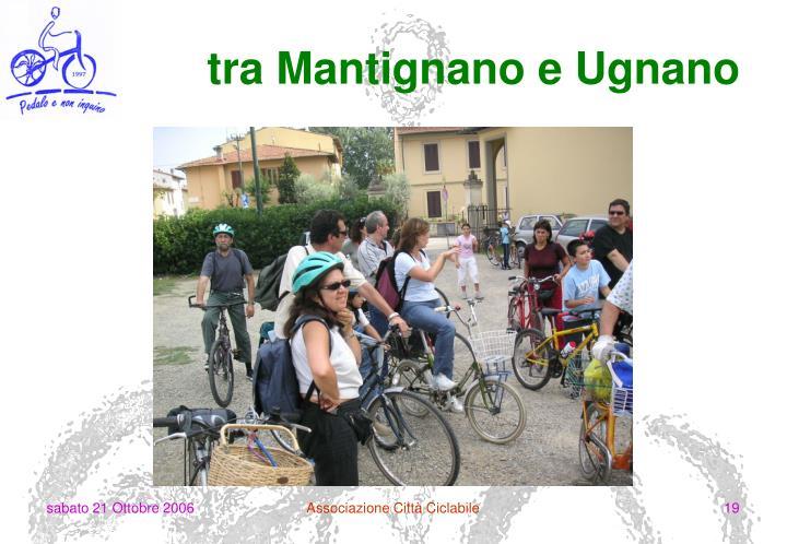 tra Mantignano e Ugnano