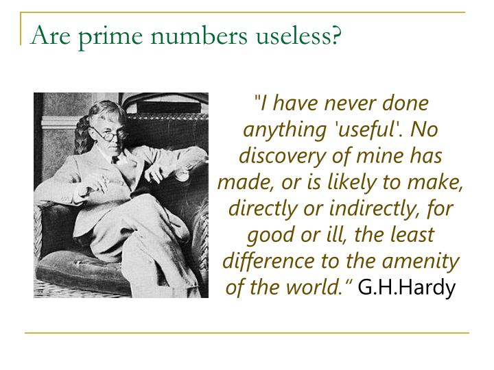 Are prime numbers useless?