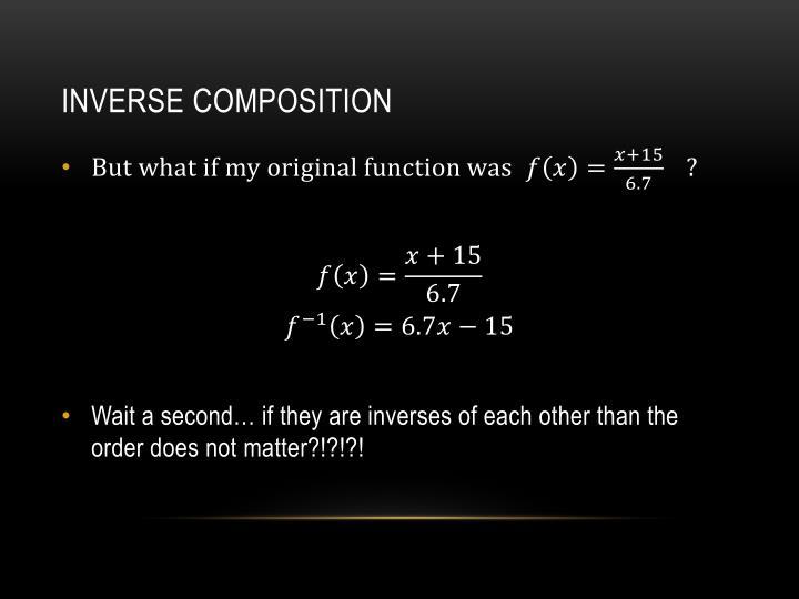 Inverse Composition