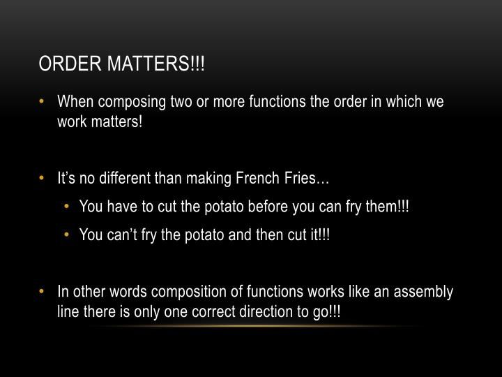 Order Matters!!!