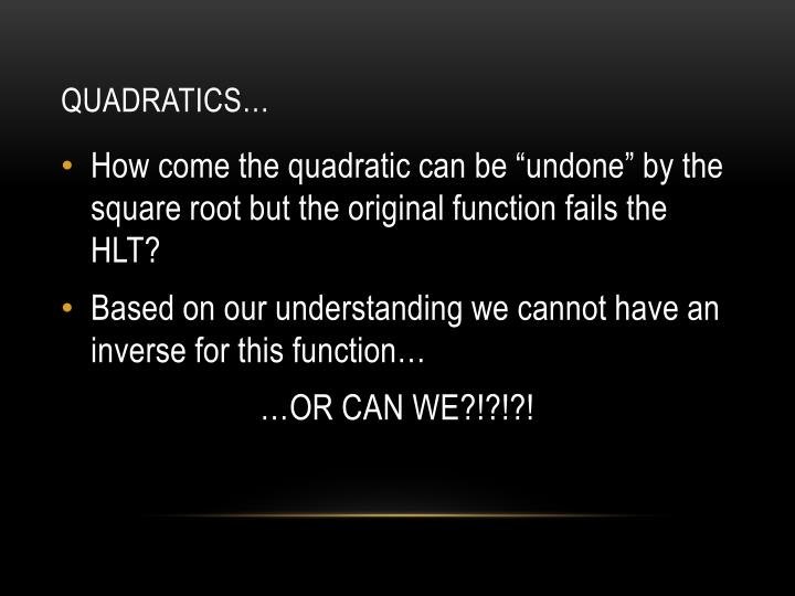 Quadratics…