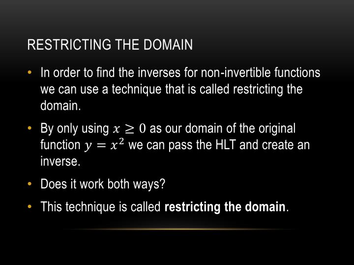 Restricting the Domain