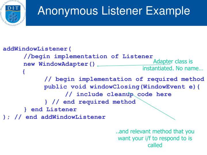 Anonymous Listener Example