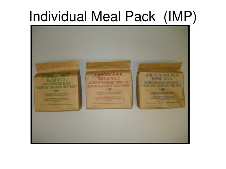 Individual Meal Pack  (IMP)