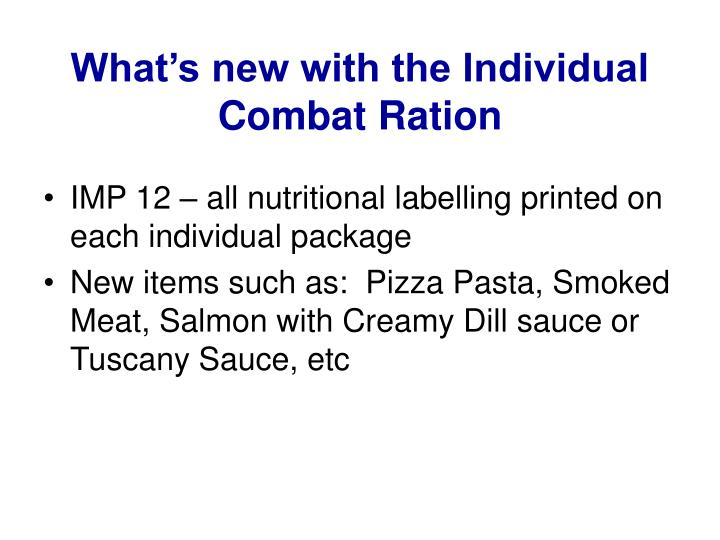 What's new with the Individual Combat Ration