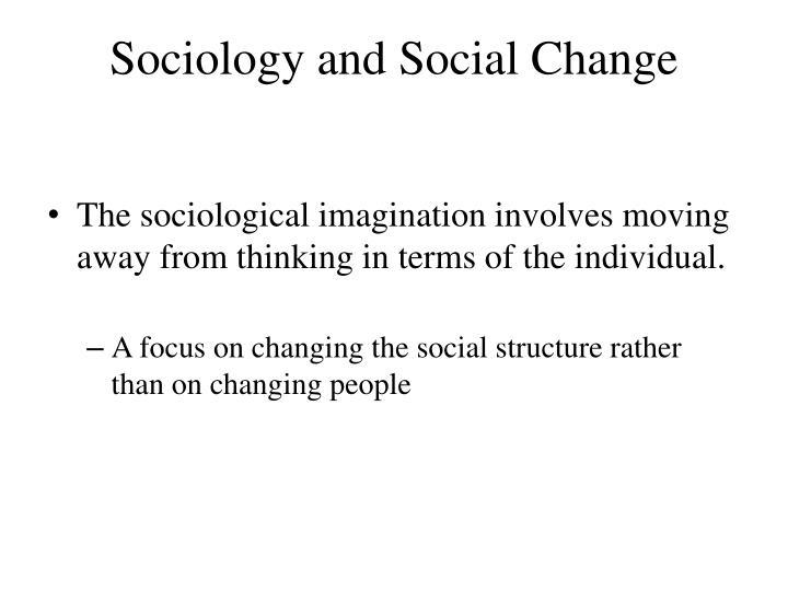 Sociology and Social Change