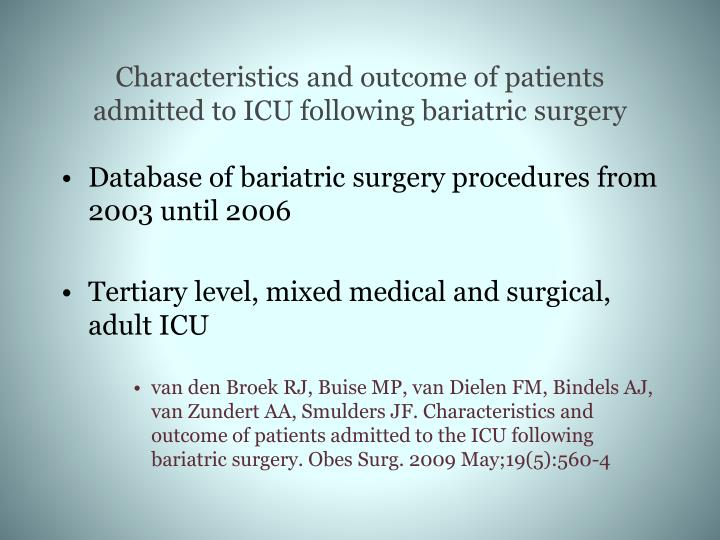 Characteristics and outcome of patients admitted to ICU following bariatric surgery