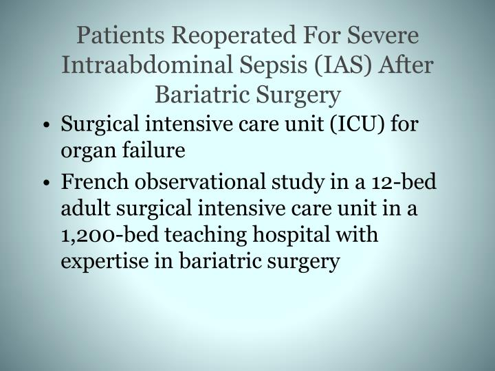 Patients Reoperated For Severe Intraabdominal Sepsis (IAS) After Bariatric Surgery