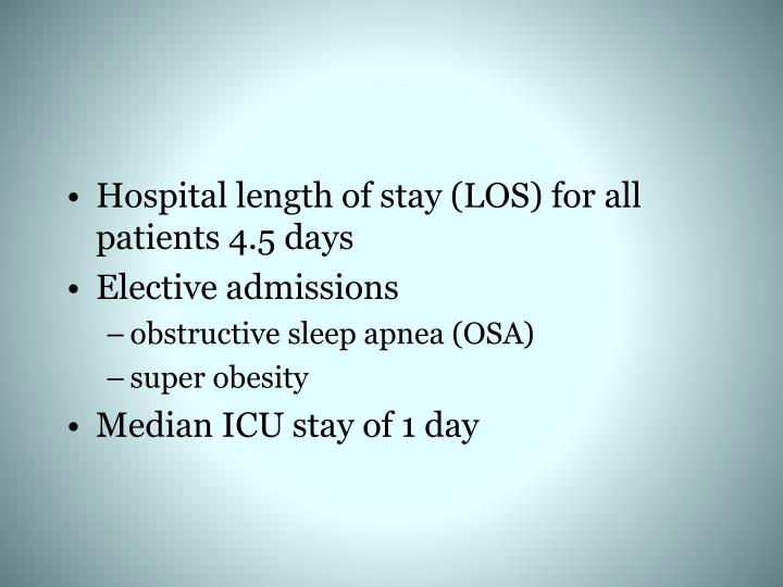 Hospital length of stay (LOS) for all patients 4.5 days