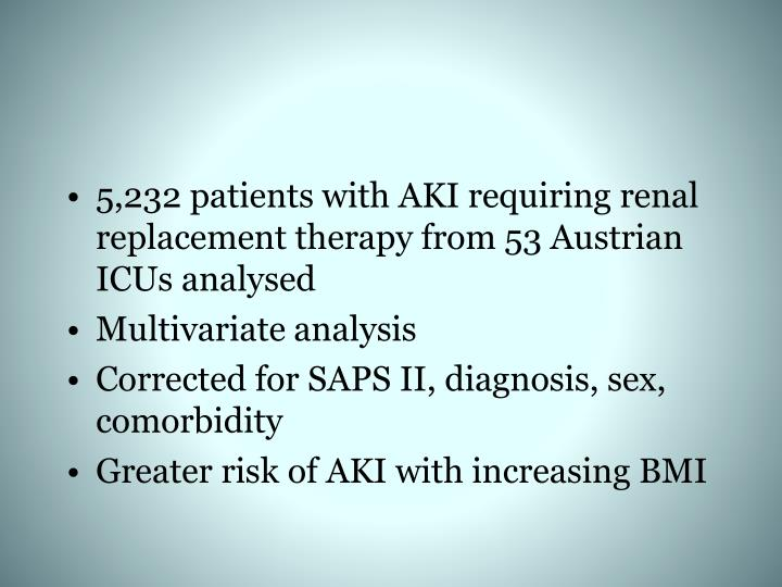 5,232 patients with AKI requiring renal replacement therapy from 53 Austrian ICUs analysed