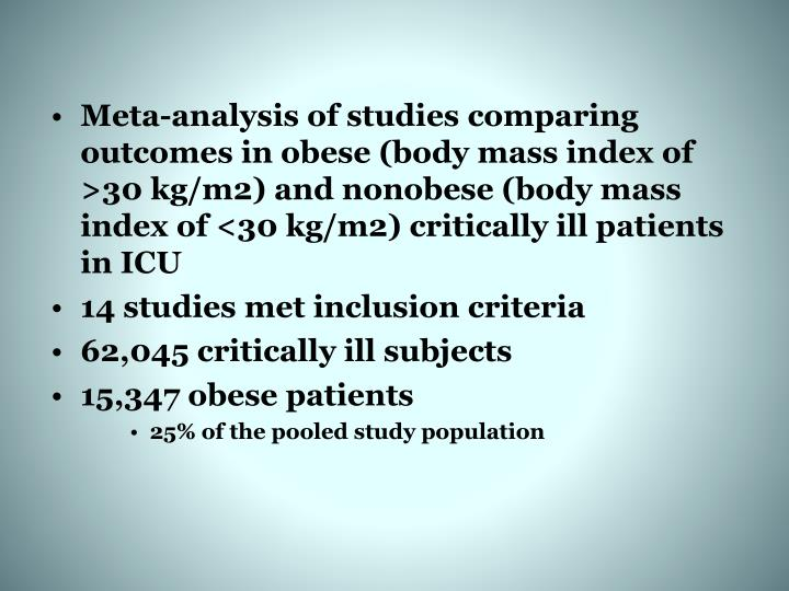 Meta-analysis of studies comparing outcomes in obese (body mass index of >30 kg/m2) and