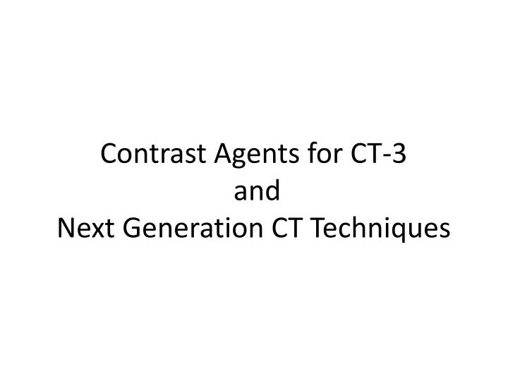 Contrast Agents for