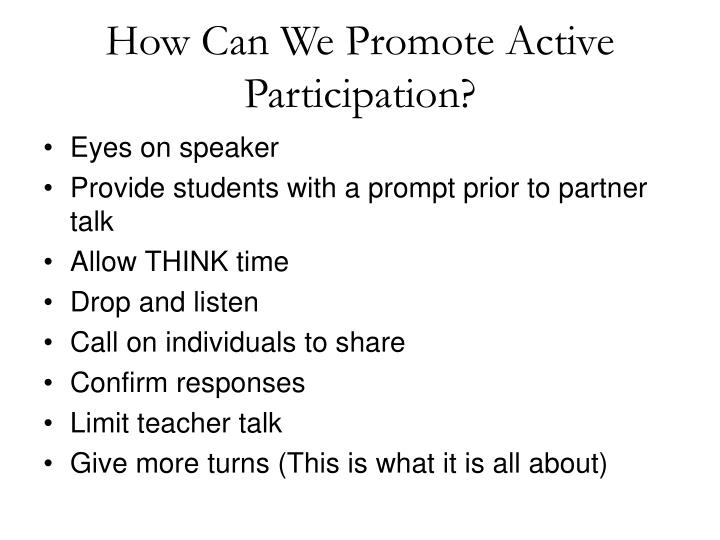 How Can We Promote Active Participation?
