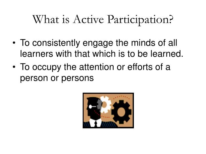 What is active participation