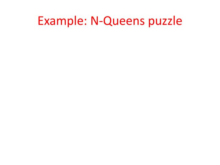 Example: N-Queens puzzle