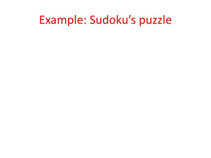 Example: Sudoku's puzzle