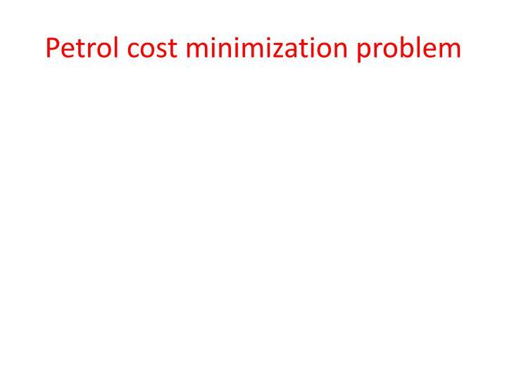Petrol cost minimization problem