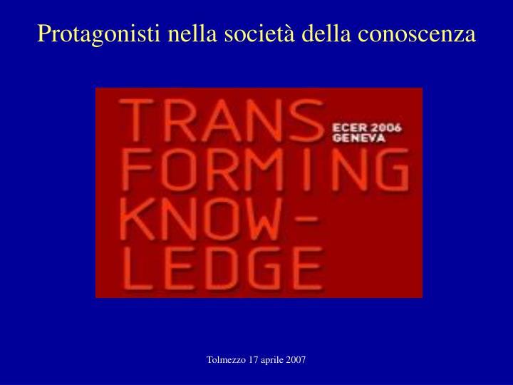 Protagonisti nella società della conoscenza
