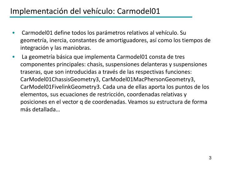 Implementación del vehículo: Carmodel01