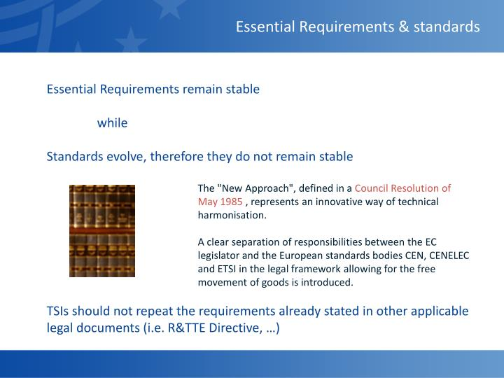 Essential Requirements & standards
