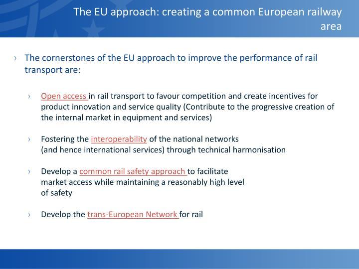 The EU approach: creating a common European railway area