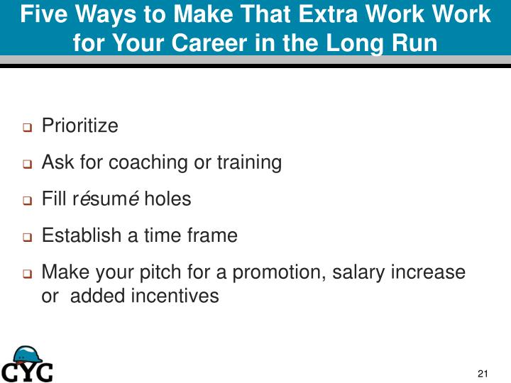Five Ways to Make That Extra Work