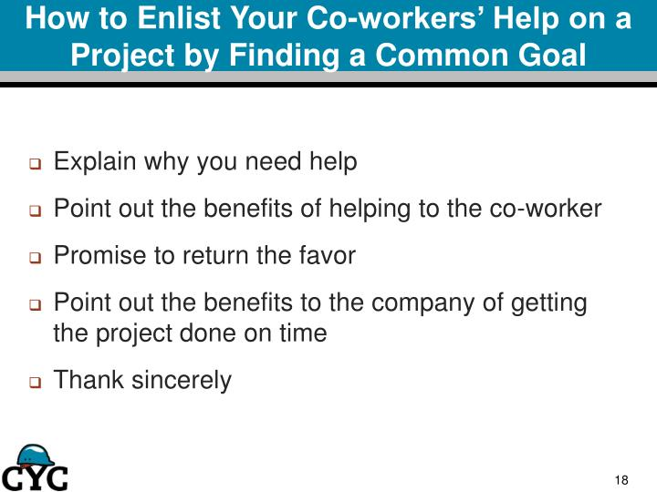 How to Enlist Your Co-workers' Help on a Project by Finding a Common Goal