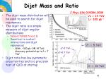 dijet mass and ratio