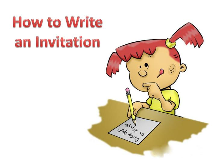 How to Write an Invitation