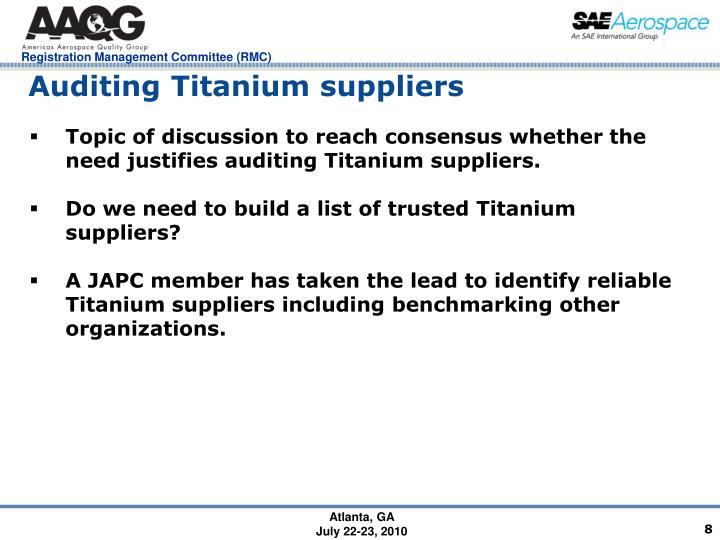 Auditing Titanium suppliers
