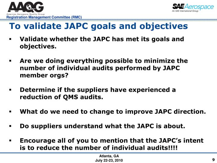 To validate JAPC goals and objectives