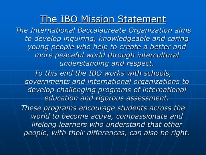 The IBO Mission Statement