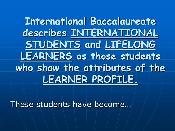 International Baccalaureate describes