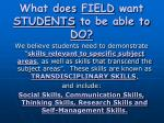 what does field want students to be able to do