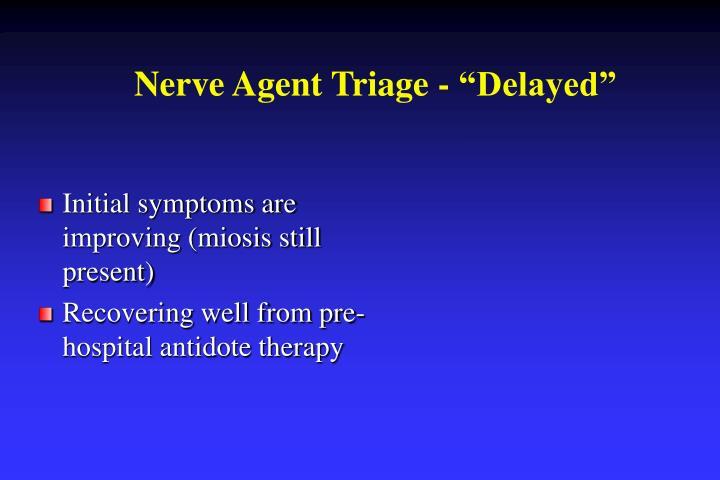 """Nerve Agent Triage - """"Delayed"""""""
