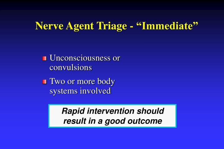 "Nerve Agent Triage - ""Immediate"""