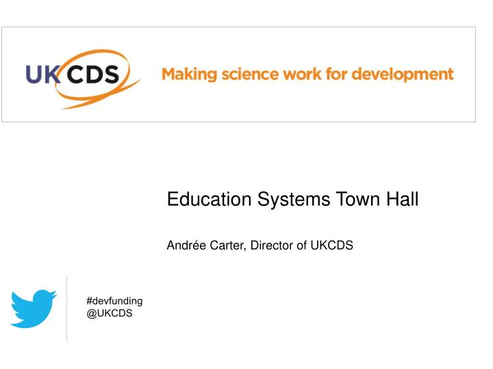 Education systems town hall