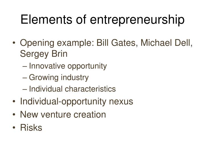 Elements of entrepreneurship