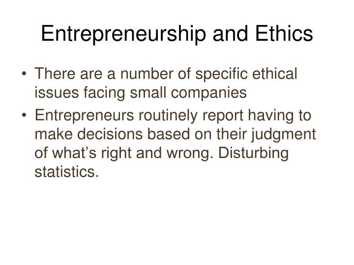 Entrepreneurship and Ethics