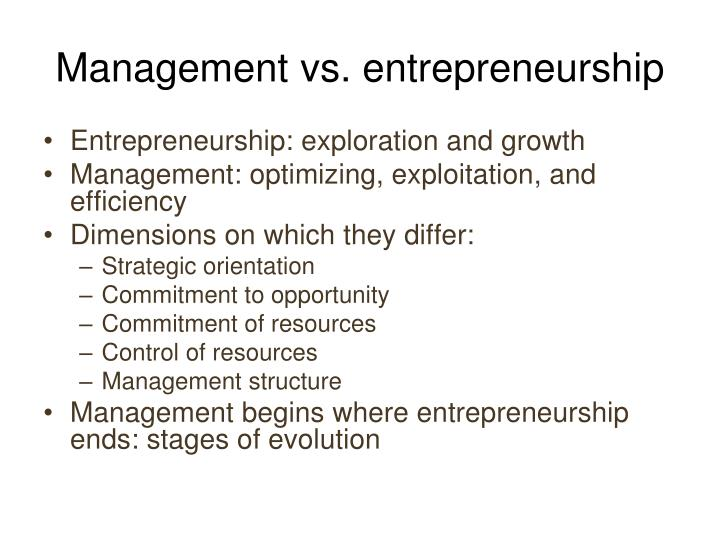 Management vs. entrepreneurship