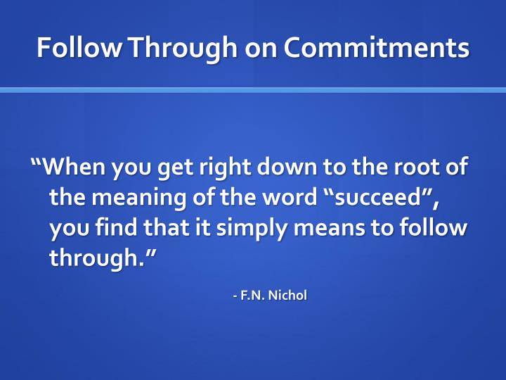 Follow Through on Commitments