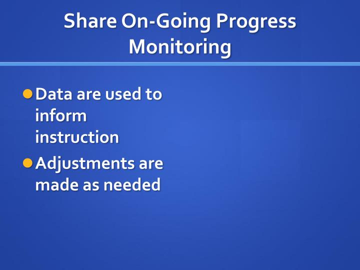 Share On-Going Progress Monitoring