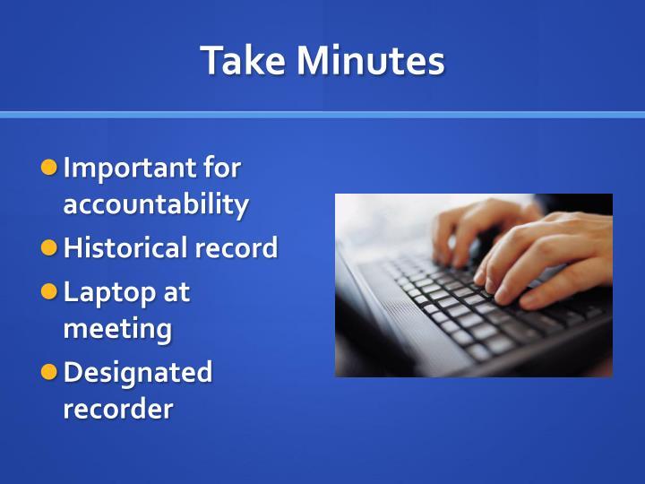 Take Minutes