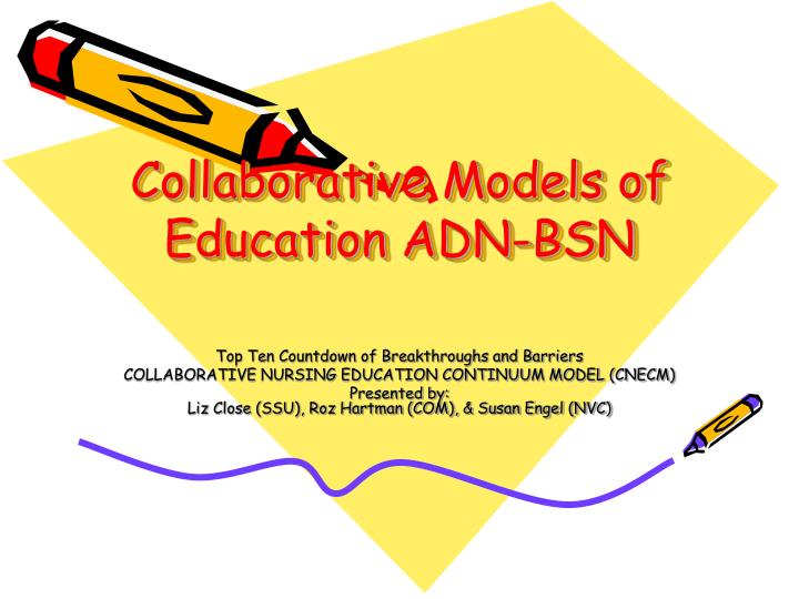 Collaborative models of education adn bsn