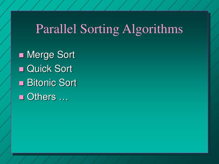 Parallel Sorting Algorithms
