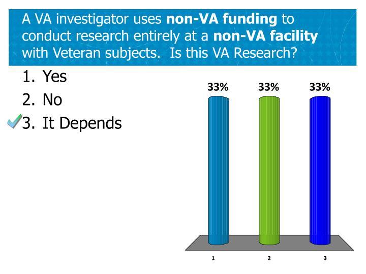 A VA investigator uses