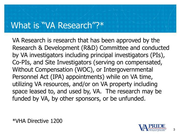 """What is """"VA Research""""?*"""